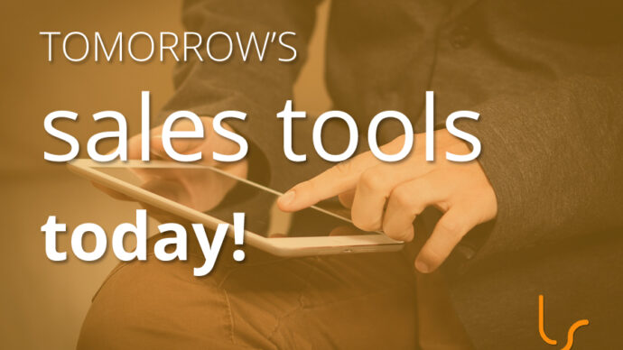 tomorrows sales tools today