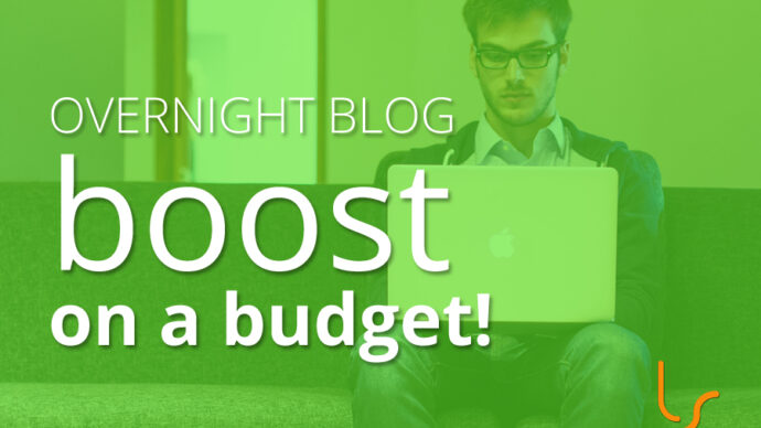 Overnight Blog Boost on a Budget